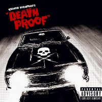 "Cover Soundtrack - Quentin Tarantino's ""Death Proof"""