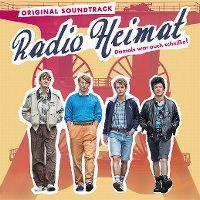 Cover Soundtrack - Radio Heimat - Damals war auch scheiße!