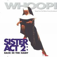 Cover Soundtrack - Sister Act 2: Back In The Habit