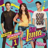 Cover Soundtrack - Soy Luna: La vida es un sueño - Season 2: 1