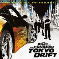 Cover Soundtrack - The Fast And The Furious: Tokyo Drift