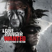 Cover Soundtrack - The Lone Ranger: Wanted
