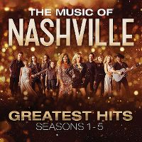 Cover Soundtrack - The Music Of Nashville - Greatest Hits - Seasons 1-5