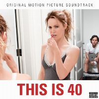 Cover Soundtrack - This Is 40