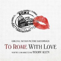 Cover Soundtrack - To Rome With Love