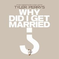Cover Soundtrack - Tyler Perry's  Why Did I Get Married?