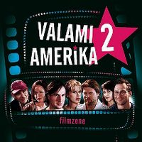 Cover Soundtrack - Valami Amerika 2