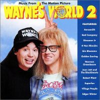 Cover Soundtrack - Wayne's World 2