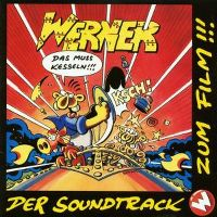 Cover Soundtrack - Werner - das muss kesseln!!!