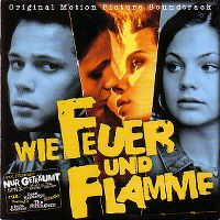 Cover Soundtrack - Wie Feuer und Flamme