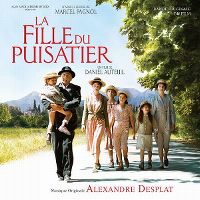 Cover Soundtrack / Alexandre Desplat - La fille du puisatier
