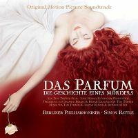 Cover Soundtrack / Berliner Philharmoniker / Simon Rattle - Das Parfum - Die Geschichte eines Mörders