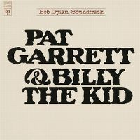 Cover Soundtrack / Bob Dylan - Pat Garrett & Billy The Kid
