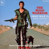 Cover Soundtrack / Brian May - The Road Warrior - Mad Max 2