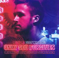 Cover Soundtrack / Cliff Martinez - Only God Forgives