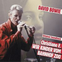 Cover Soundtrack / David Bowie - Christiane F. - Wir Kinder vom Bahnhof Zoo