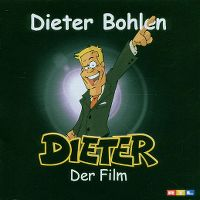 Cover Soundtrack / Dieter Bohlen - Dieter - Der Film