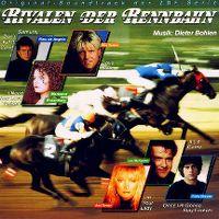 Cover Soundtrack / Dieter Bohlen - Rivalen der Rennbahn
