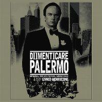 Cover Soundtrack / Ennio Morricone - Dimenticare Palermo