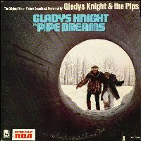 Cover Soundtrack / Gladys Knight & The Pips - Pipe Dreams