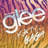 Cover Soundtrack / Glee Cast - A Katy Or A Gaga