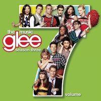 Cover Soundtrack / Glee Cast - Glee: The Music - Season Three - Volume 7