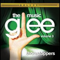 Cover Soundtrack / Glee Cast - Glee: The Music - Volume 3 - Showstoppers