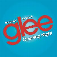 Cover Soundtrack / Glee Cast - Opening Night
