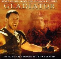 Cover Soundtrack / Hans Zimmer and Lisa Gerrard - Gladiator: More Music From The Motion Picture