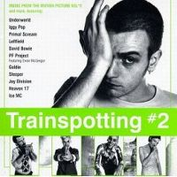 Cover Soundtrack / Irvine Welsh - Trainspotting 2