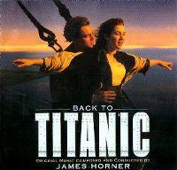 Cover Soundtrack / James Horner - Back To Titanic