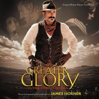 Cover Soundtrack / James Horner - Greater Glory - The True Story Of Cristiada