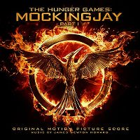 Cover Soundtrack / James Newton Howard - The Hunger Games: Mockingjay Part I - Original Motion Picture Score