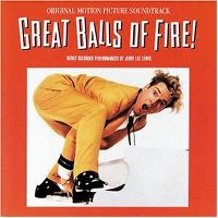 Cover Soundtrack / Jerry Lee Lewis - Great Balls Of Fire