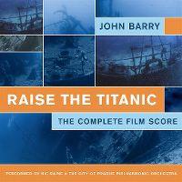 Cover Soundtrack / John Barry - Raise The Titanic - The Complete Film Score