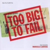 Cover Soundtrack / Marcelo Zarvos - Too Big To Fail