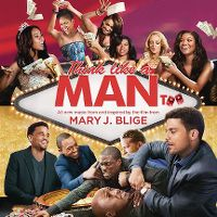 Cover Soundtrack / Mary J Blige - Think Like A Man Too