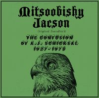 Cover Soundtrack / Mitsoobishy Jacson - The Confusion Of A.J. Schicksal 1927-1973