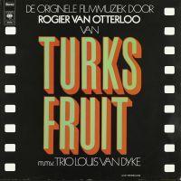 Cover Soundtrack / Rogier van Otterloo mmv Trio Louis van Dyke - Turks Fruit