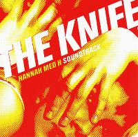 Cover Soundtrack / The Knife - Hannah med H