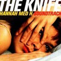 Cover Soundtrack / The Knife - Hannah med H