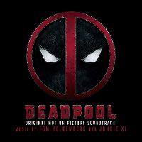 Cover Soundtrack / Tom Holkenborg aka Junkie XL - Deadpool