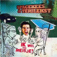Cover Spacekees & Terilekst - Ik wil een meisje!