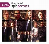Cover Spin Doctors - Playlist: The Very Best Of Spin Doctors