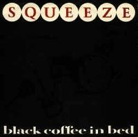 Cover Squeeze - Black Coffee In Bed