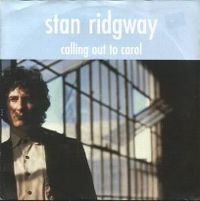 Cover Stan Ridgway - Calling Out To Carol