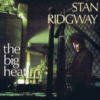 Cover Stan Ridgway - The Big Heat