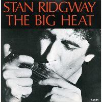Cover Stan Ridgway - The Big Heat