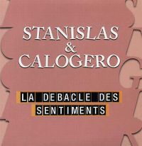 Cover Stanislas & Calogero - La débâcle des sentiments