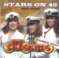 Cover Stars On 45 - Stars On 45 Proudly Presents The Star Sisters (Remix 2007)